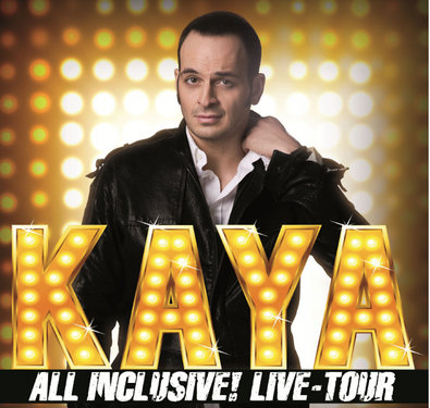 Kaya Yanar live! All inclusive